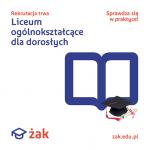 Szkoła ŻAK zaprasza do LO dla dorosłych Inowrocław - zdjęcie 1