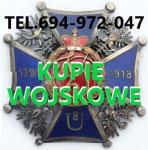 KUPIE WOJSKOWE STARE KOLEKCJE,ZBIORY TELEFON 694972047 Fabryczna - zdjęcie 1