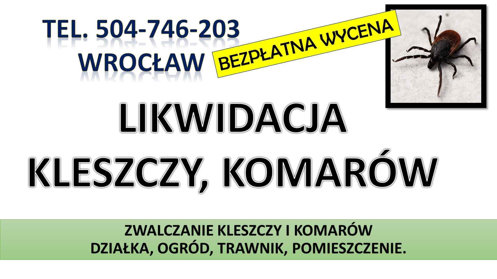 Zwalczanie kleszczy, cena, Wrocław, t504-746-203, Opryski, likwidacja. Psie Pole - zdjęcie 7