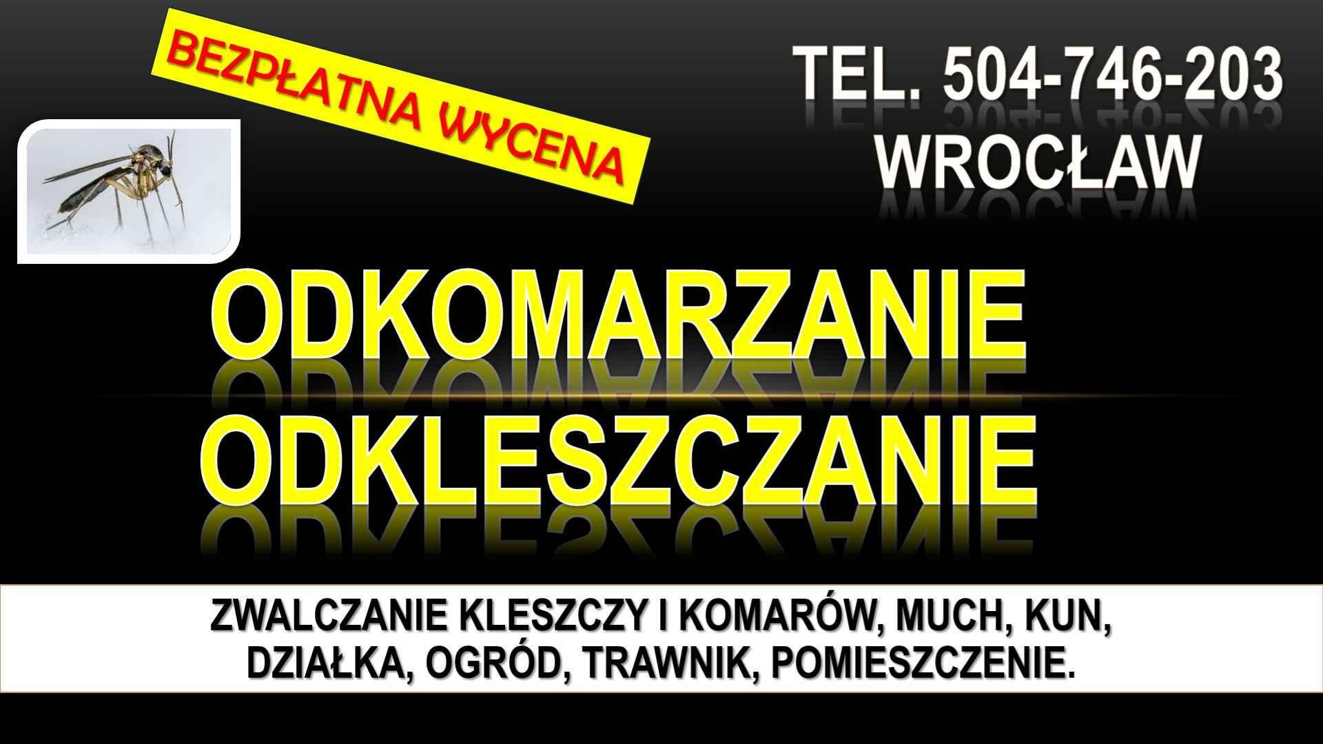 Zwalczanie kleszczy, cena, Wrocław, t504-746-203, Opryski, likwidacja. Psie Pole - zdjęcie 2