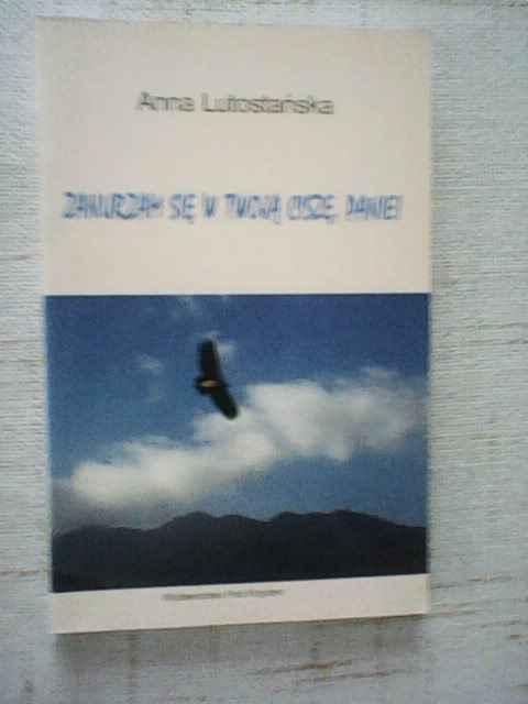 Zanurzam się w twoją ciszę Panie   Anna Lutosławska Wierzbica Górna - zdjęcie 1