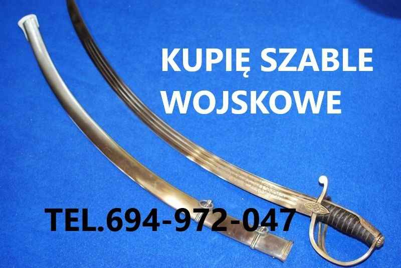 Kupię Wojskowe Szable,Bagnety,Kordziki,Noże telefon 694972047 Słubice - zdjęcie 1