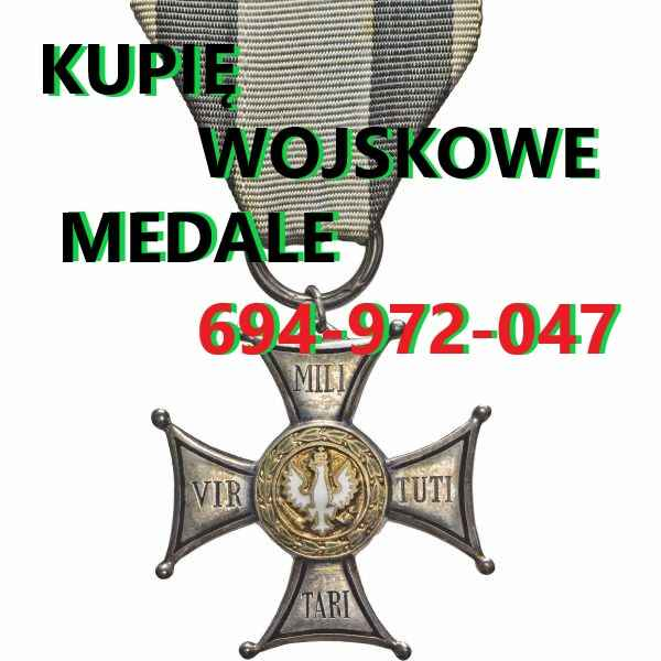 Kupię Wojskowe Stare Odznaczenia,Odznaki,Medale,Ordery Krzyki - zdjęcie 1